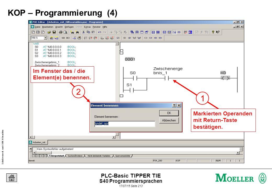 Schutzvermerk nach DIN 34 beachten 17/07/15 Seite 214 PLC-Basic TIPPER TIE Textuelle Programmiersprache.
