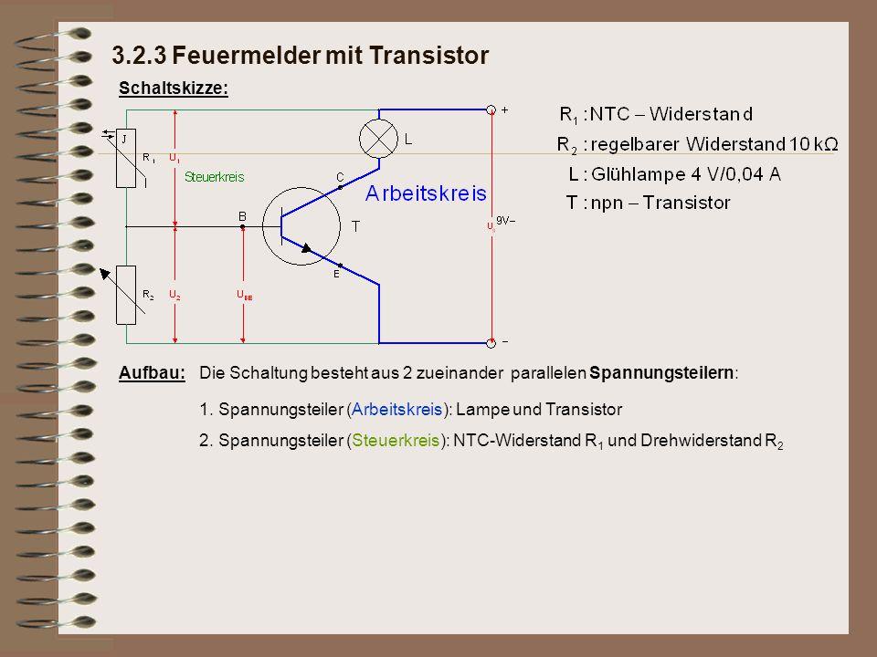 Schaltskizze: Aufbau:Die Schaltung besteht aus 2 zueinander parallelen Spannungsteilern: Bei nicht erhitztem NTC-Widerstand wird der Drehwiderstand so eingestellt, dass der Transistor den Arbeitskreis sperrt und die Lampe nicht brennt.