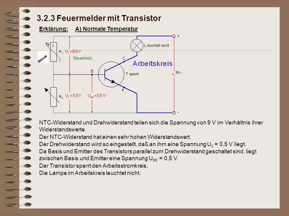 Erklärung: 3.2.3 Feuermelder mit Transistor