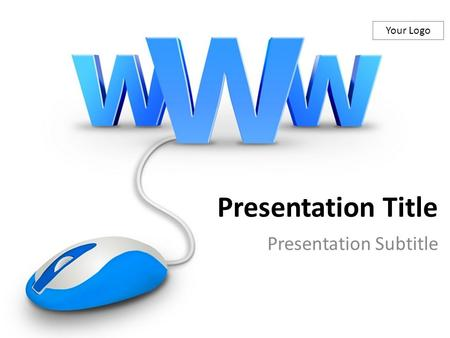 Your Logo Presentation Title Presentation Subtitle.