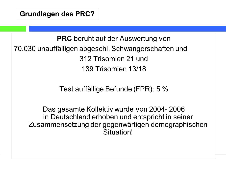 21 Stand: 1/2009©Labor wagnerstibbe & eiben glaubitz (Essen) Was ist neu an PRC.