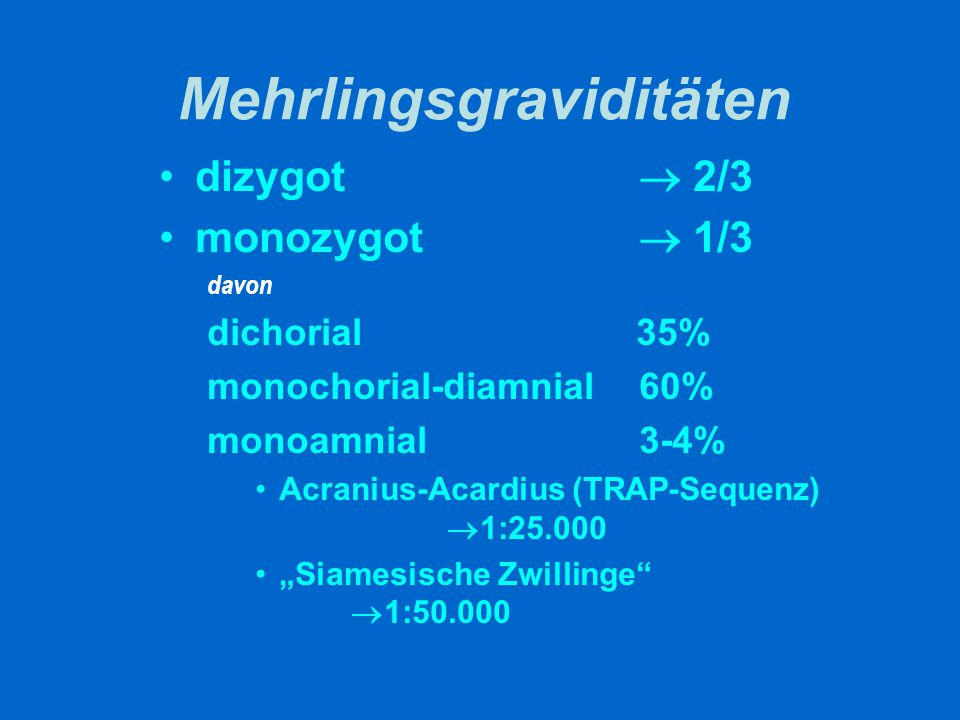 Gemini: Mortalität monochorial versus dichorial 4 fach erhöht