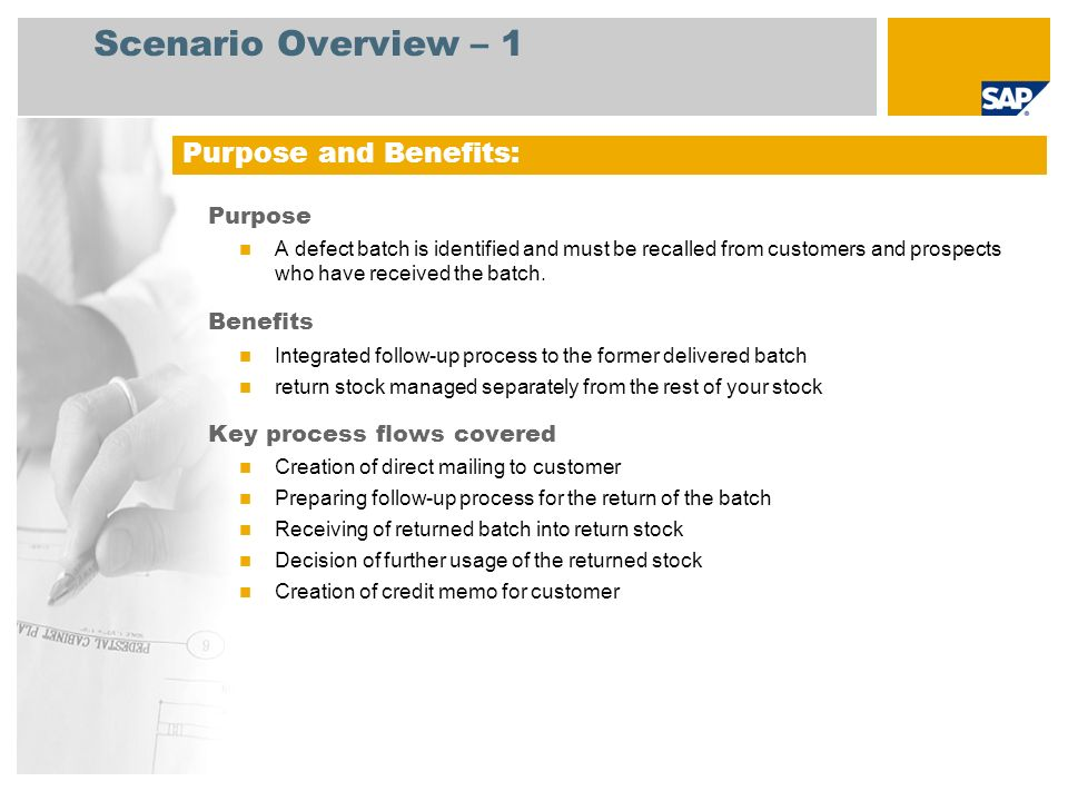 Scenario Overview – 2 Required SAP enhancement package 4 for SAP ERP 6.0 Company roles involved in process flows Sales Administrator Warehouse Clerk Accounts Receivable Manager Billing Administrator IT Administrator (Professional User) SAP Applications Required: