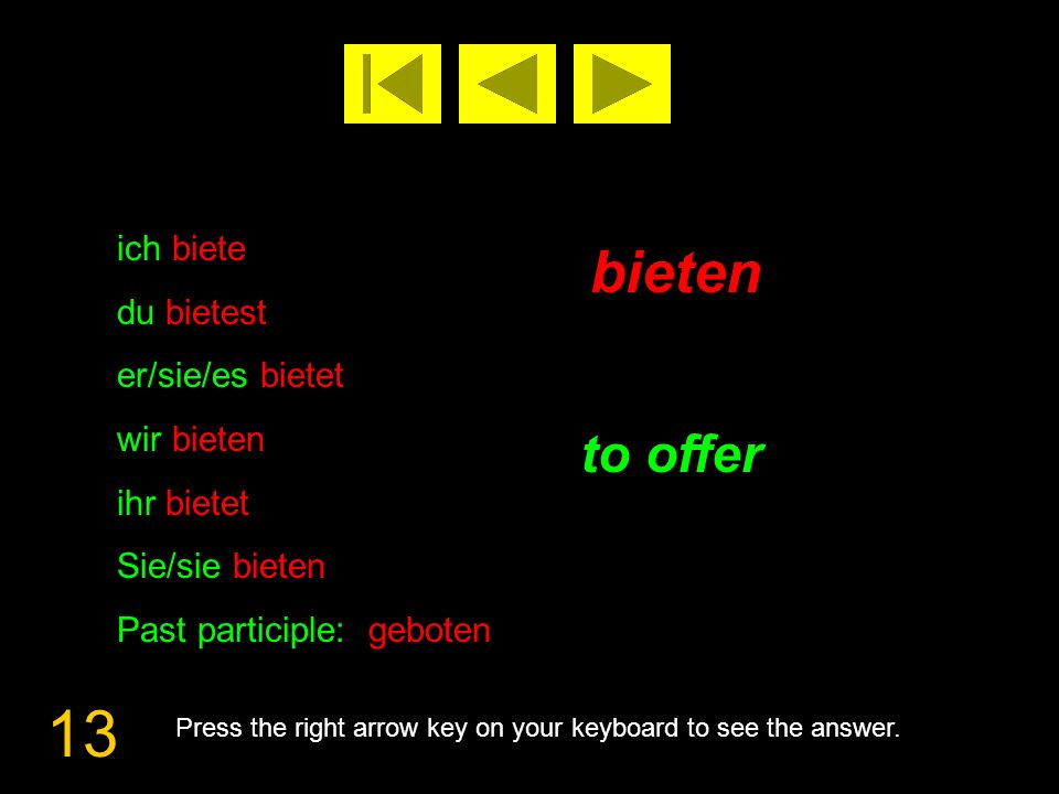 14 binden to tie Press the right arrow key on your keyboard to see the answer.