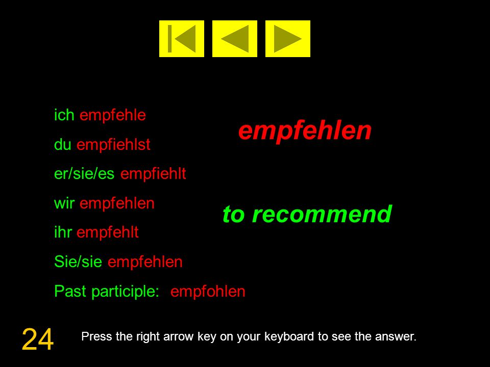 25 erfinden to invent Press the right arrow key on your keyboard to see the answer.