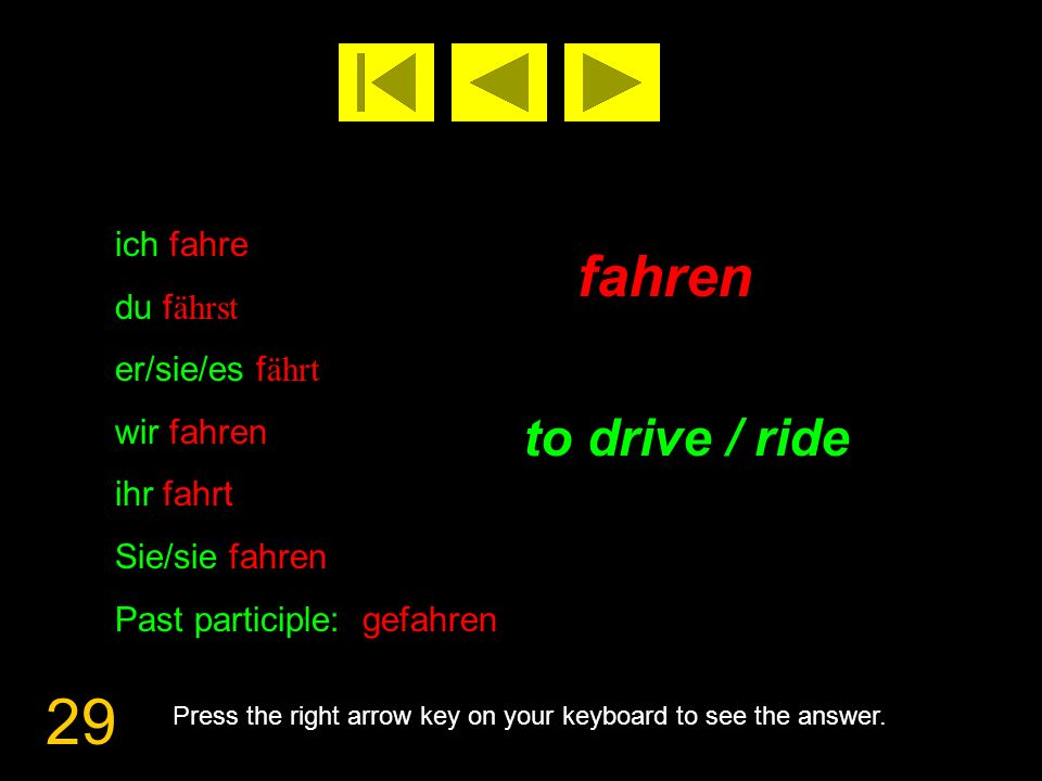 30 fallen to fall Press the right arrow key on your keyboard to see the answer.