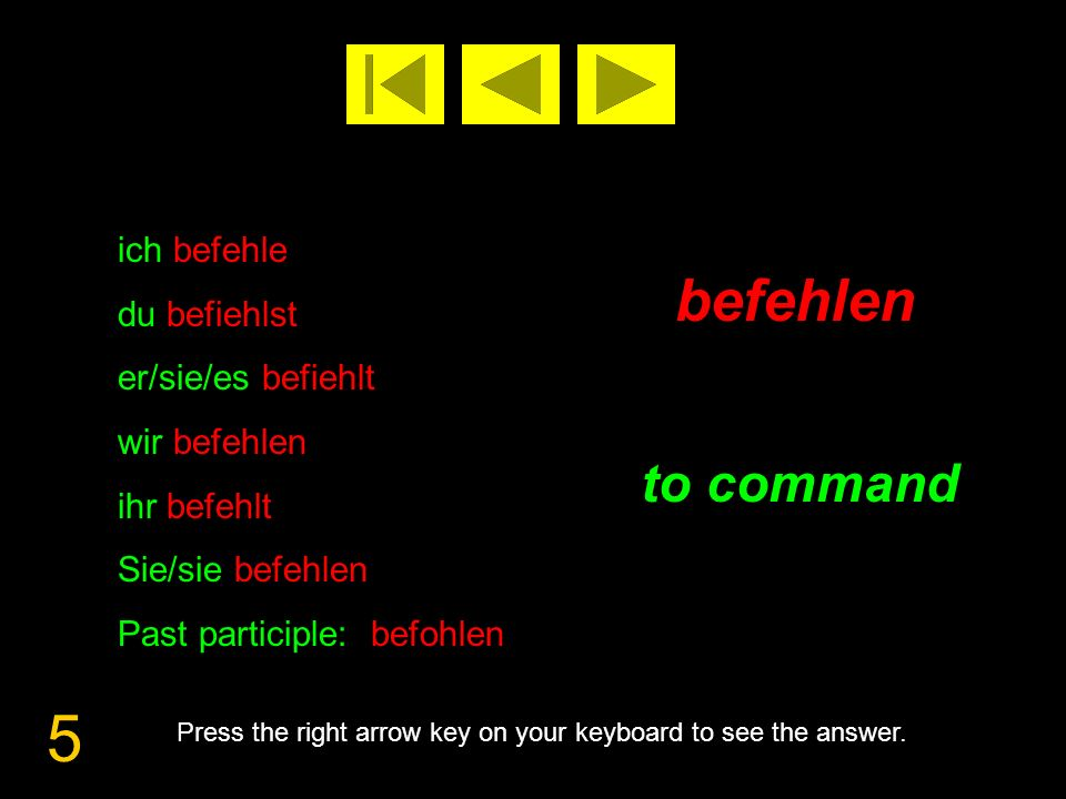 6 beginnen to begin Press the right arrow key on your keyboard to see the answer.