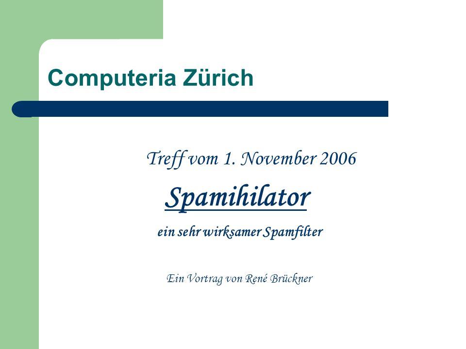 Spamihilator was zeige ich heute: Download des Spamihilators Installation Einstellungen Papierkorb und Trainingsbereich