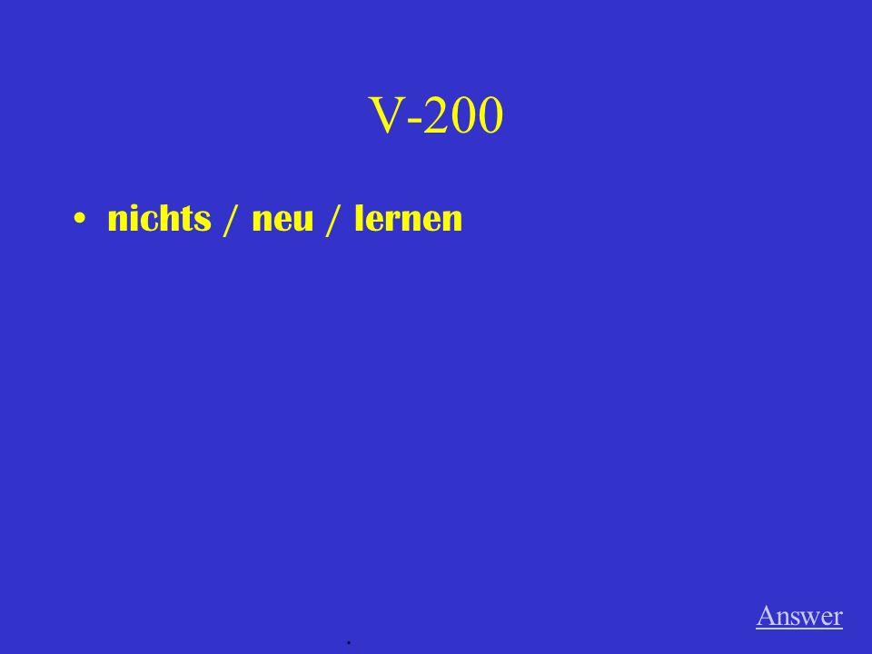 V-200 nichts / neu / lernen Answer.