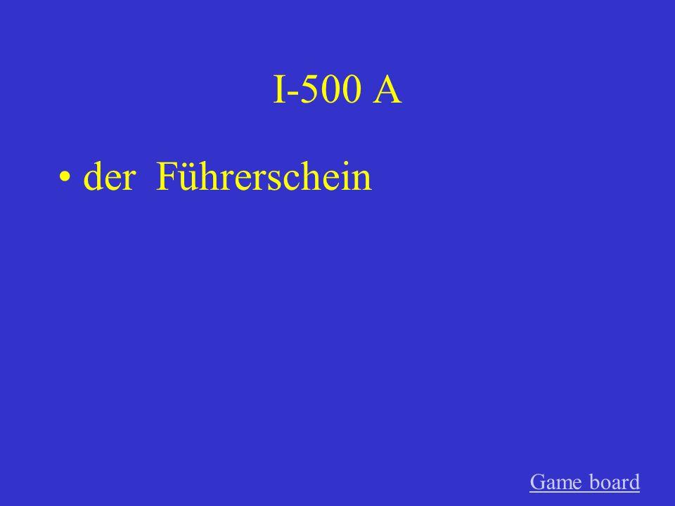 I-500 A der Führerschein Game board