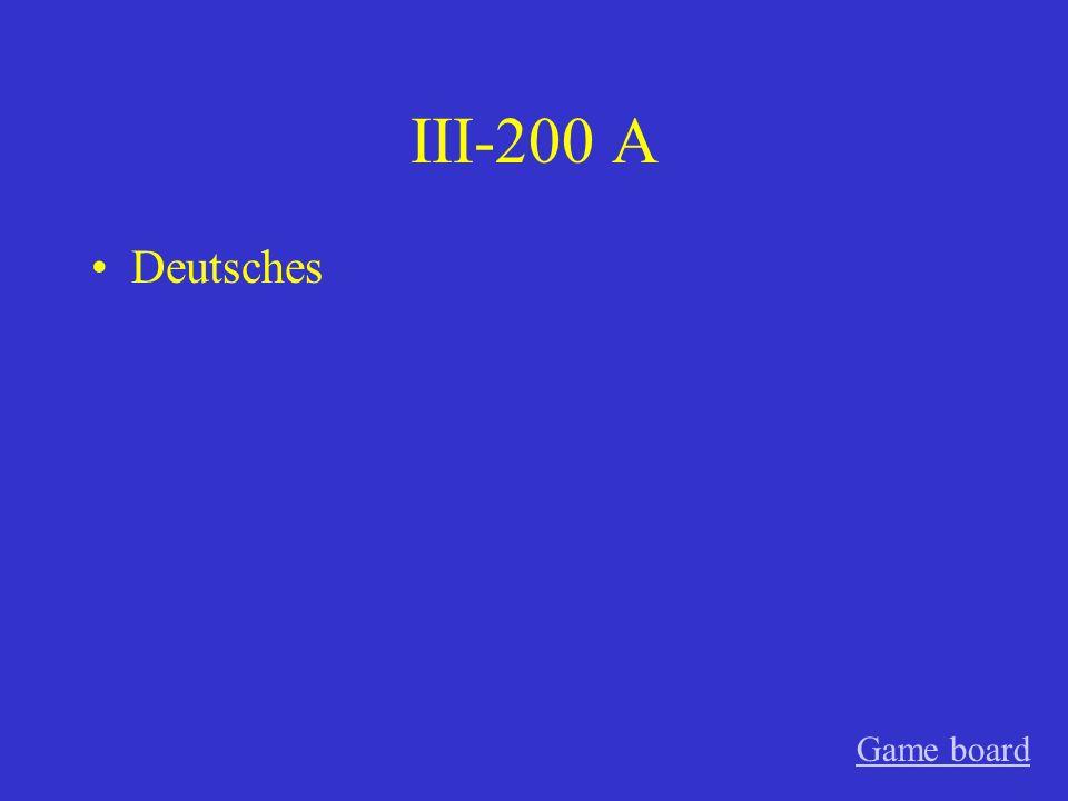 III-200 A Deutsches Game board