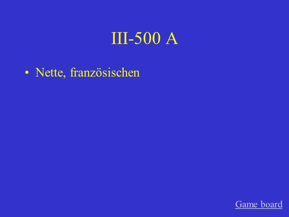 III-500 A Nette, französischen Game board