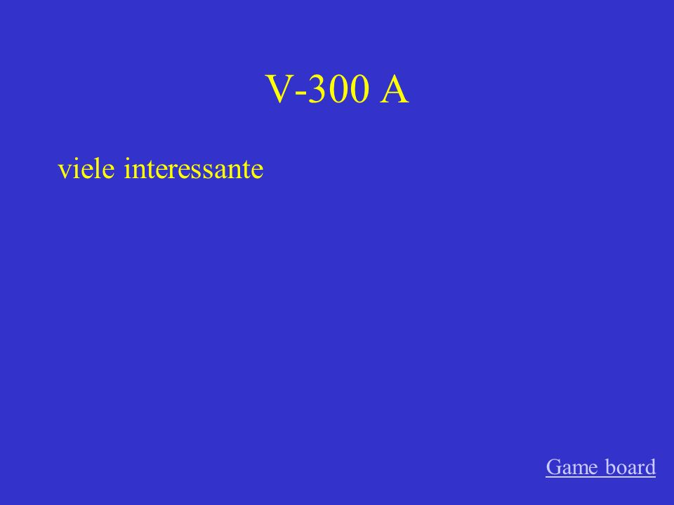 V-300 A viele interessante Game board