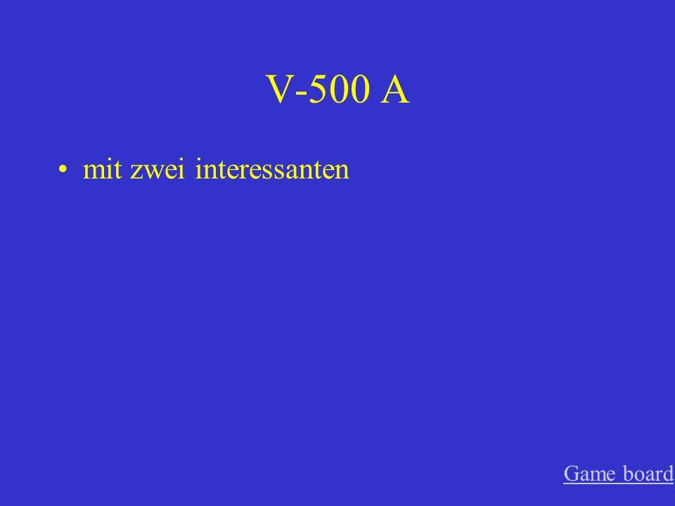 V-500 A mit zwei interessanten Game board