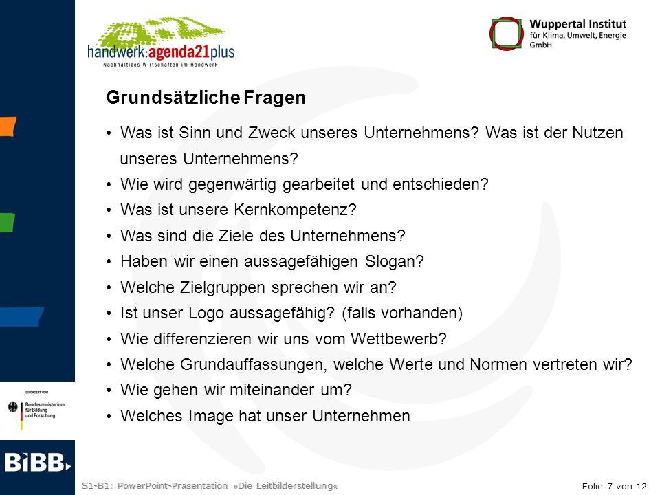 S1-B1: PowerPoint-Pr ä sentation » Die Leitbilderstellung « 2.