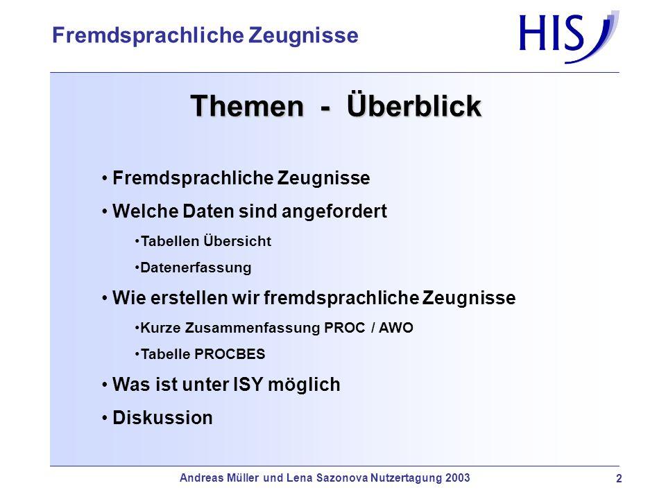 Andreas Müller und Lena Sazonova Nutzertagung 2003 3 Fremdsprachliche Zeugnisse Welche Daten .