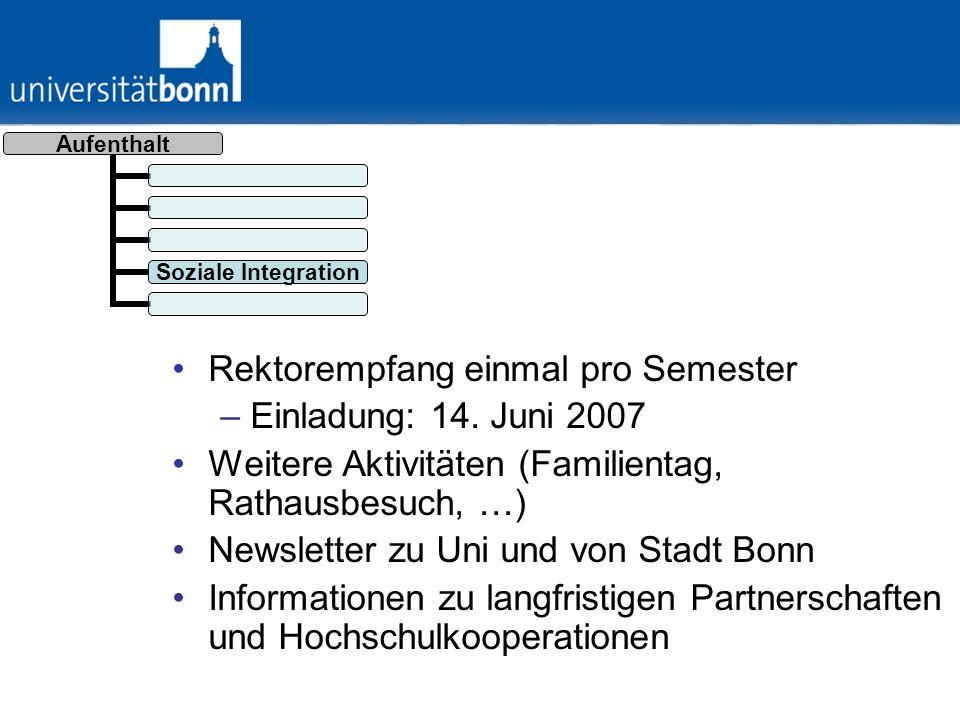 Aufenthalt Univerwaltu ng Vereinfachung von Verwaltungsabläufen –Webseiten und Formulare auf Englisch http://intranet.uni- bonn.de/Formulare/Personalwesen__Dezernat_3_.html http://intranet.uni- bonn.de/Formulare/Personalwesen__Dezernat_3_.html –Schnittstelle zu Haushalts- und Personaldezernat –Vermittlung von Ansprechpartnern für Gastwissenschaftler