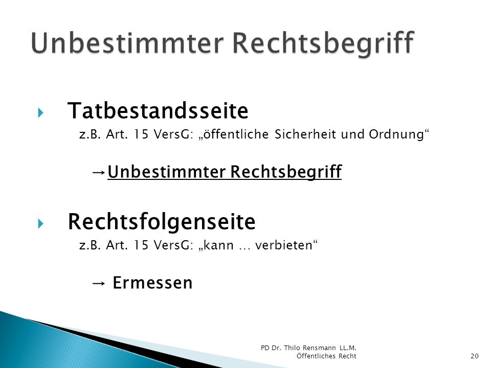 Unbestimmter Rechtsbegriff Grds.