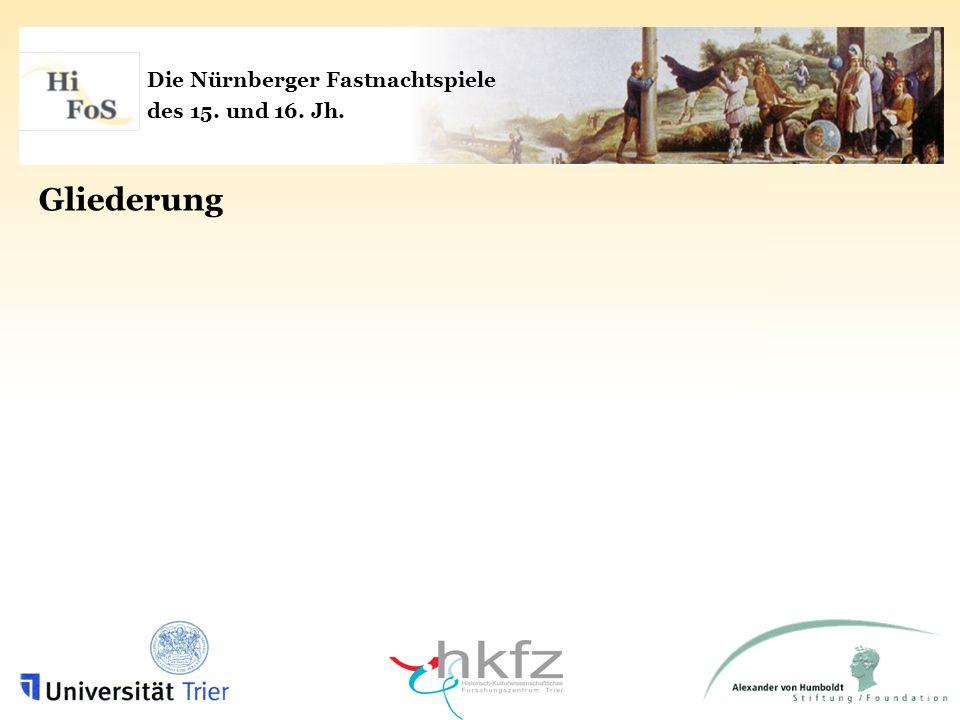 Die Nürnberger Fastnachtspiele des 15.und 16. Jh.