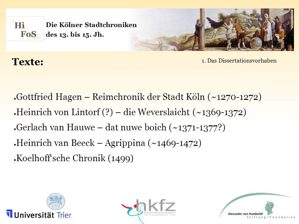 Die Kölner Stadtchroniken des 13.bis 15. Jh. 13. und 14.