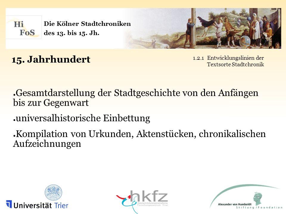 Die Kölner Stadtchroniken des 13.bis 15. Jh. 2.