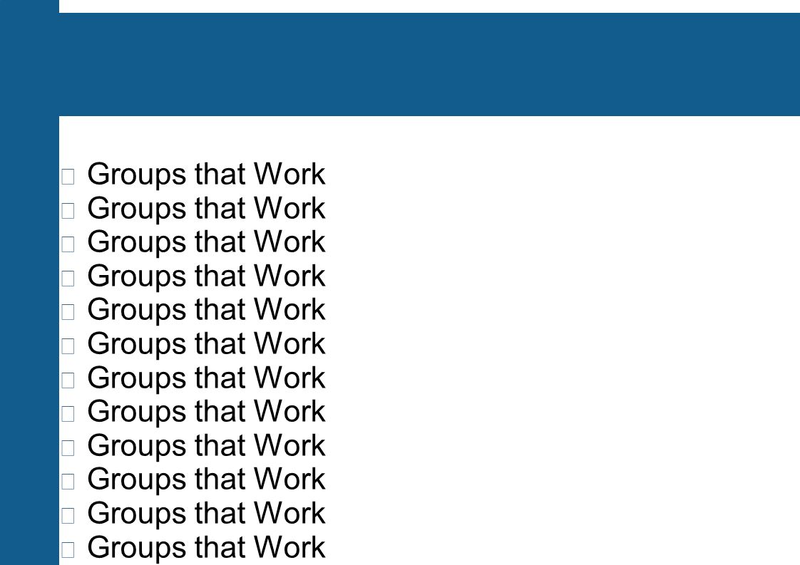 Groups that Work Von der Arbeitsgruppe zum Team Time-management