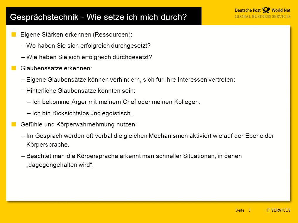 IT SERVICES Seite4 Gesprächstechnik - Wie setze ich mich durch.