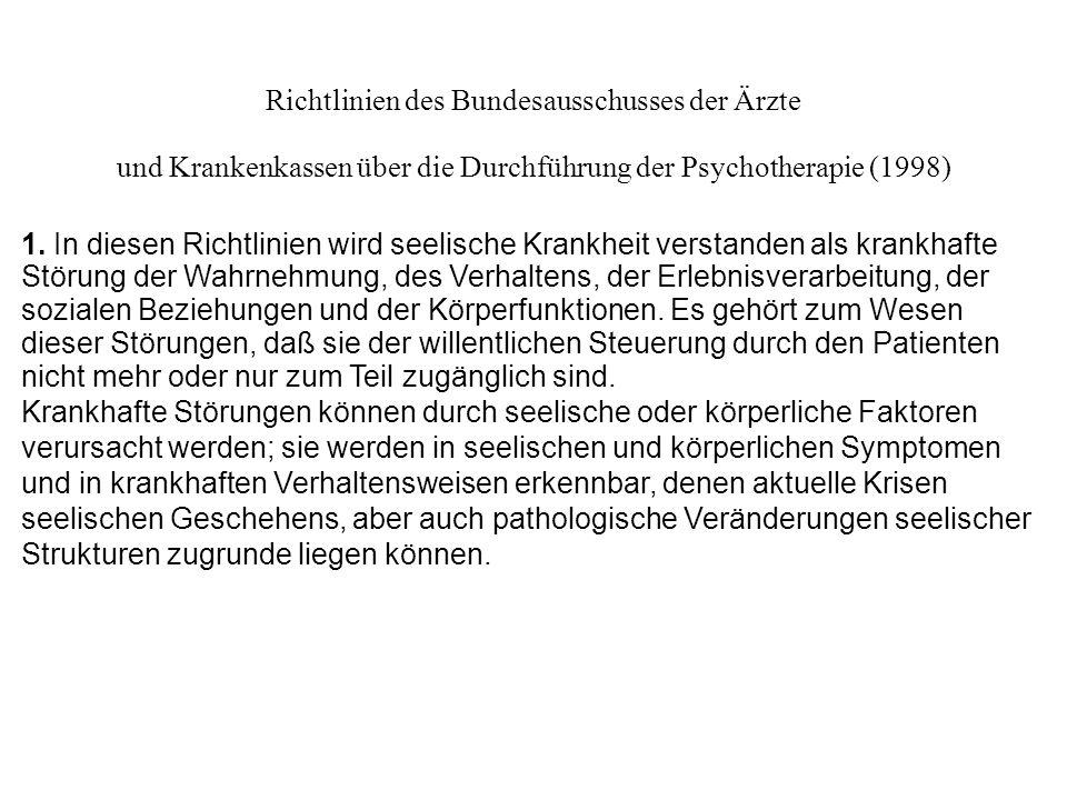 Richtlinien des Bundesausschusses der Ärzte und Krankenkassen über die Durchführung der Psychotherapie (1998)2 2.