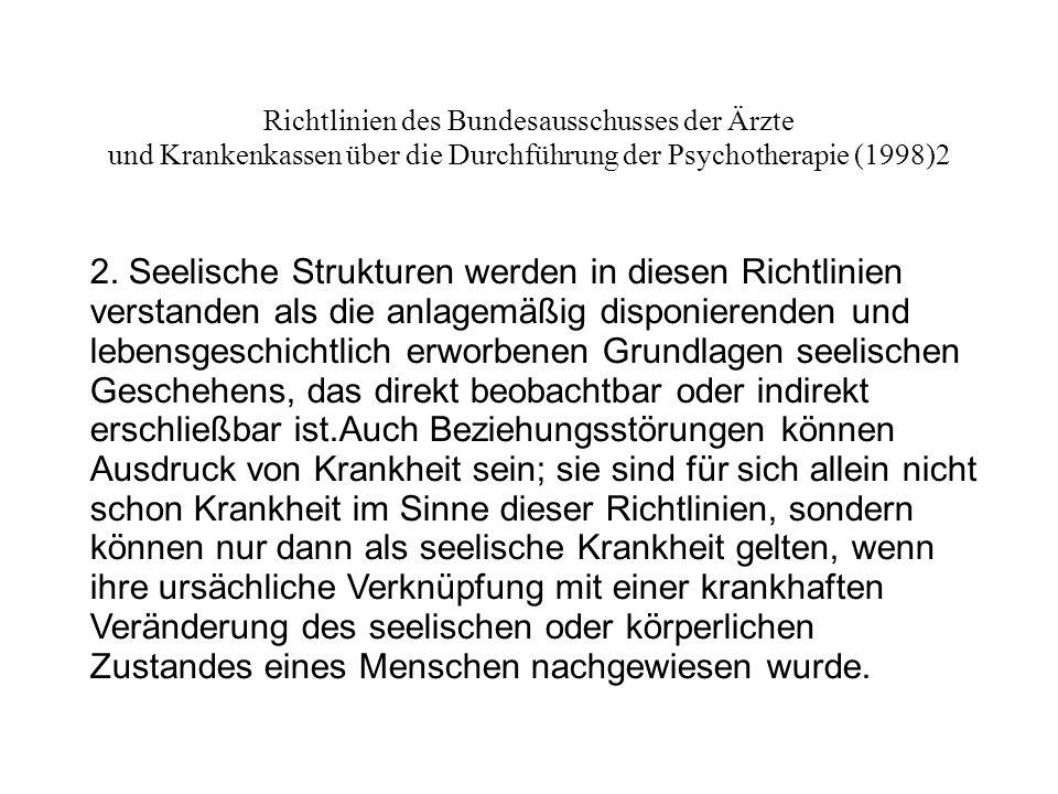 Richtlinien des Bundesausschusses der Ärzte und Krankenkassen über die Durchführung der Psychotherapie (1998)3 3.