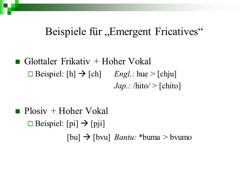 Quellen [1] Ohala, J.J. 1997. Emergent stops. Proc.