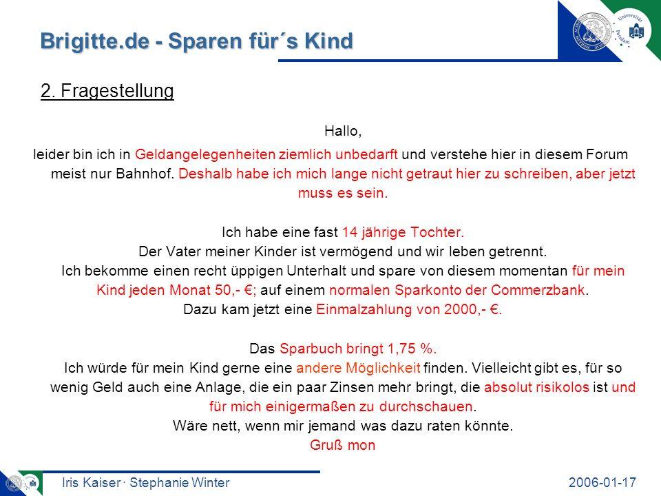Iris Kaiser · Stephanie Winter2006-01-17 Brigitte.de - Sparen für´s Kind Mica Franck Kauf mann Petra3 Akade mikerin Dabubia Coralou Monschum 3.