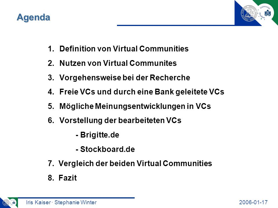 Iris Kaiser · Stephanie Winter2006-01-17 Definition von Virtual Communities Virtual Community...