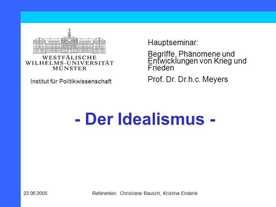 23.06.2005Referenten: Christiane Bausch, Kristina Enderle Gliederung 2.