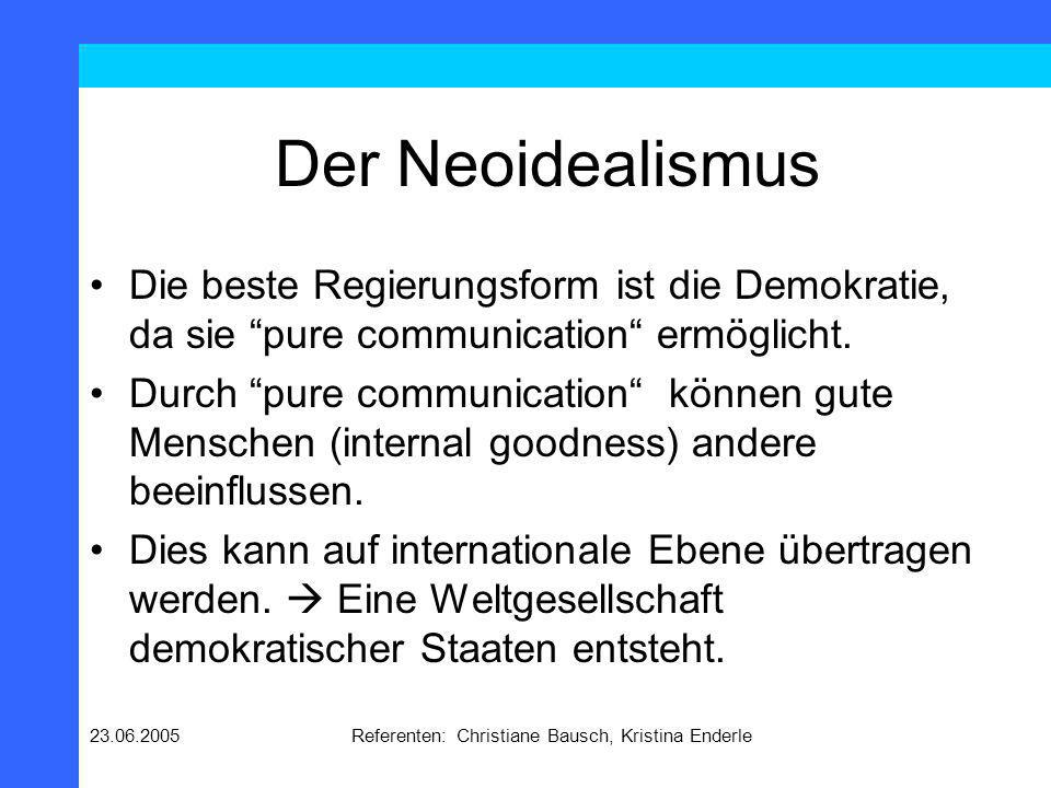 23.06.2005Referenten: Christiane Bausch, Kristina Enderle Pure Communication Government People Government People Government People International Society