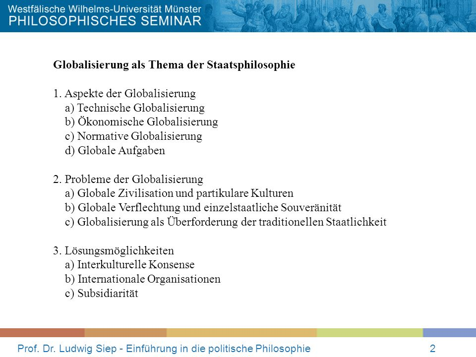 Prof.Dr. Ludwig Siep - Einführung in die politische Philosophie3 1.