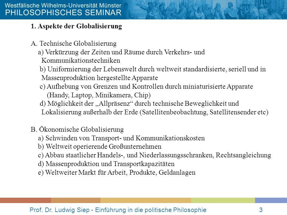 Prof.Dr. Ludwig Siep - Einführung in die politische Philosophie4 C.