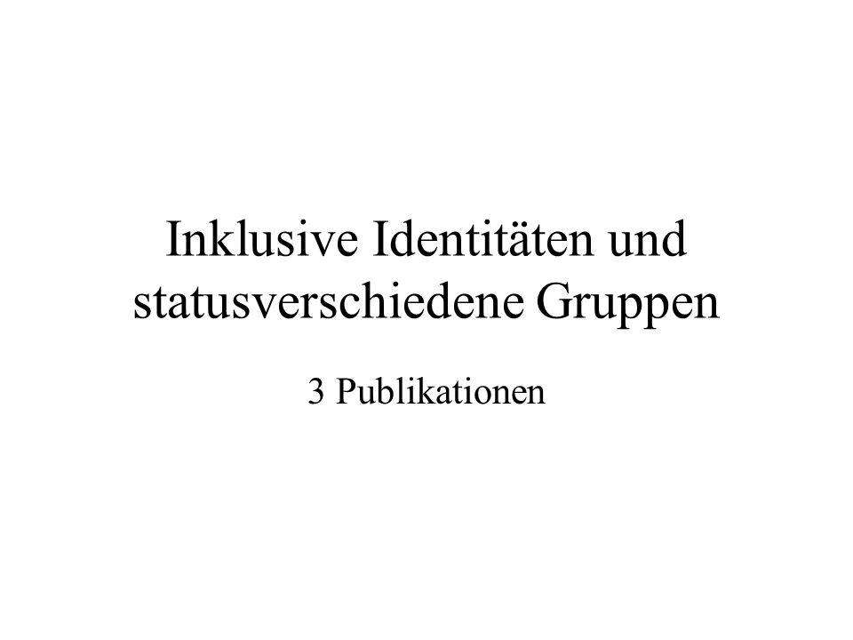 Inklusive Identitäten Mehrere Menschen sehen sich als Teil einer Gruppe Wir statt du und ich Bsp.: Wir Studenten oder Wir Psychos und ihr Wiwis Common ingroup identity model