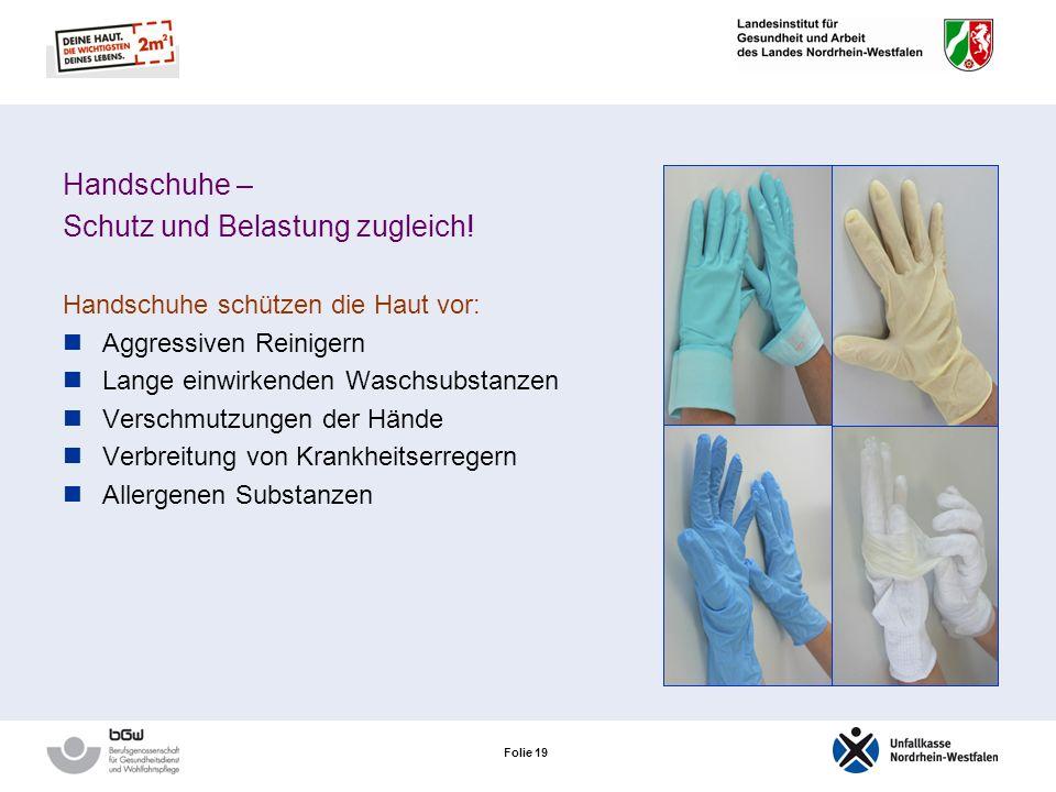 Folie 19 Handschuhe – Schutz und Belastung zugleich.
