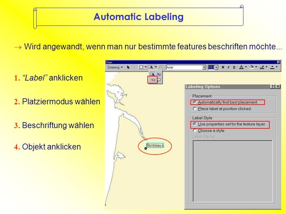 Manual Labeling Automatic Labeling BONN KÖLN konstante Abstände zum feature variierende Abstände zum feature schneller manchmal unsinnig langwierige Arbeit freie Positionswahl