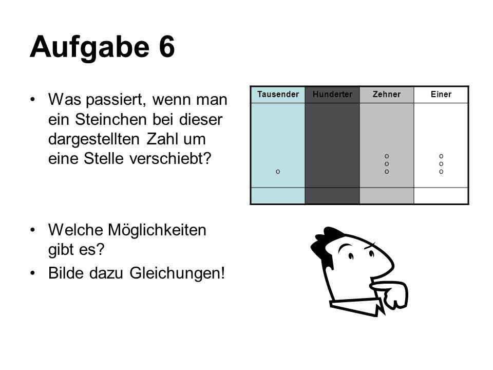 LÖSUNG: Aufgabe 6 Hier gibt es verschiedene Lösungsmöglichkeiten.