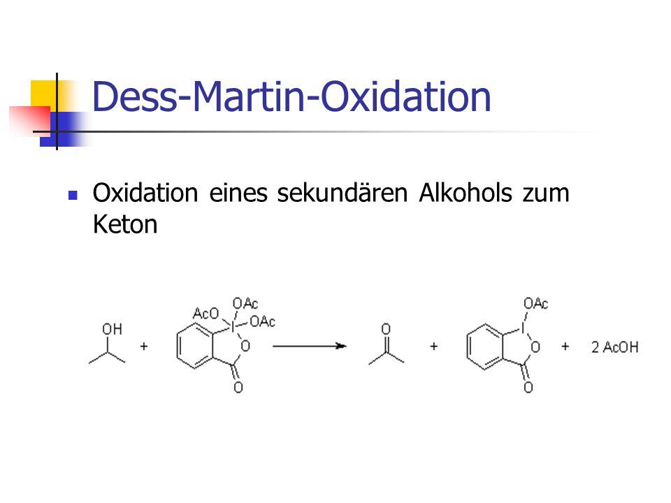 Mechanismus der Dess-Martin- Oxidation