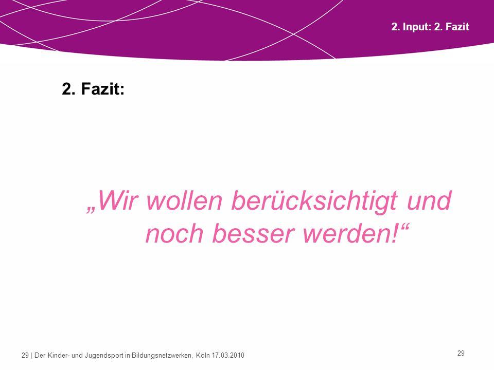 30 | Der Kinder- und Jugendsport in Bildungsnetzwerken, Köln 17.03.2010 30 Arbeitsgruppen zur weiteren Diskussion und Bearbeitung des Themas Nachfragen/eigene Erfahrungen Herausforderungen Handlungsbedarf Wir freuen uns auf die Zusammenarbeit mit Euch.