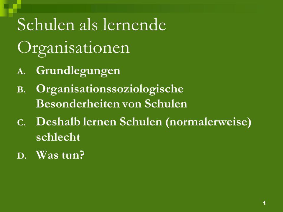 2 Grundlegungen Organisationen sind Zusammenschlüsse von Personen bzw.