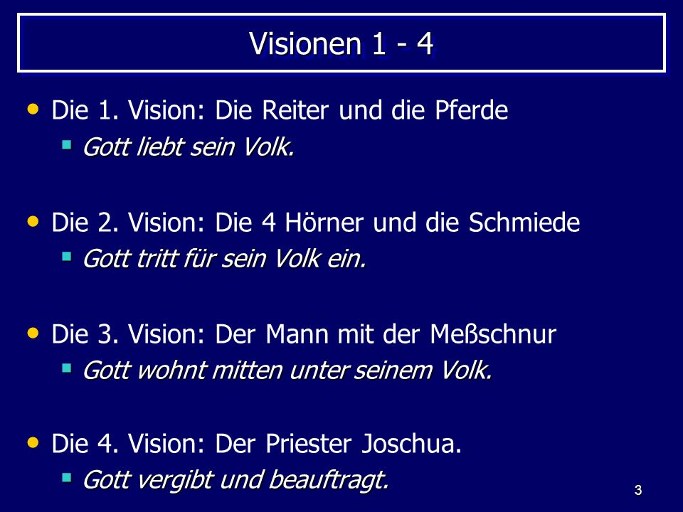 4 Sacharja 4,1-14 (5. Vision) Der 7-armige Leuchter mit Ölschale