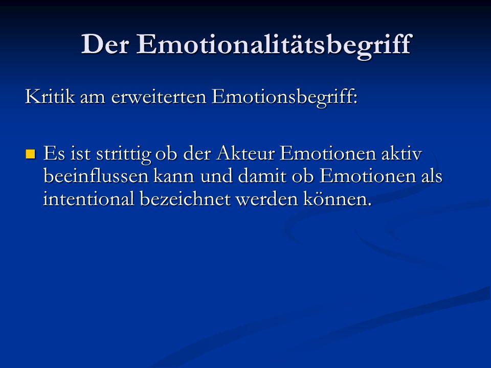 Der Emotionalitätsbegriff Definiton von Emotionen nach A.