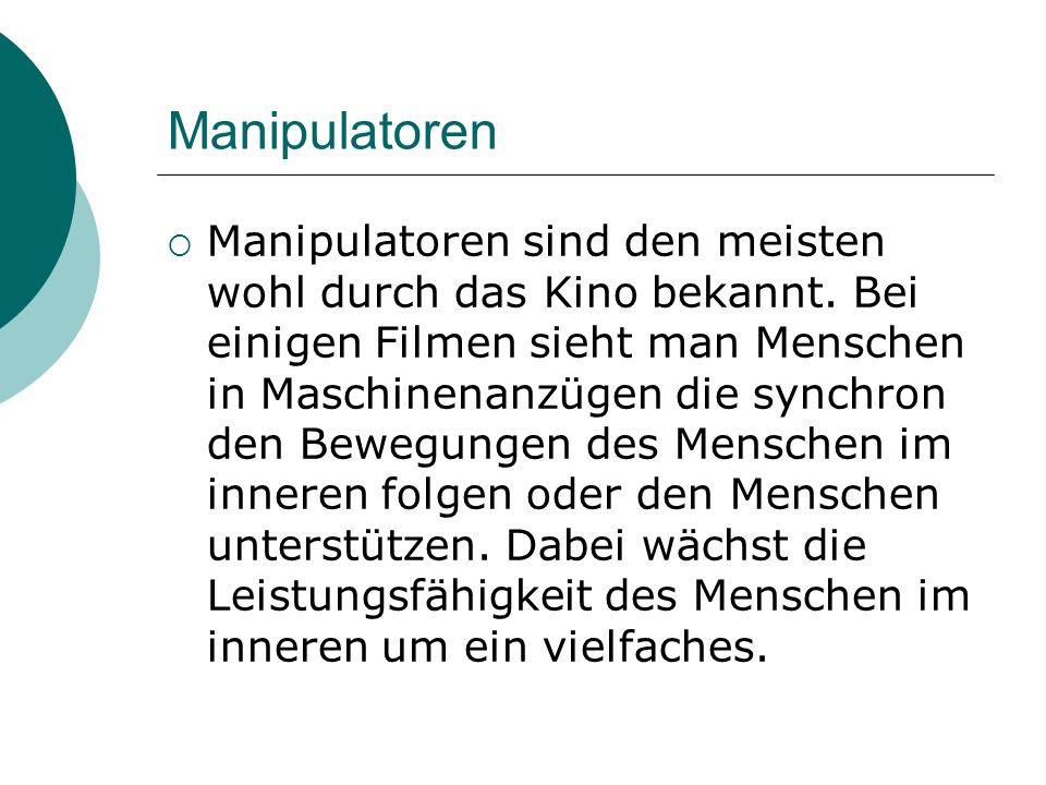 Manipulatoren im Film Bsp.: AVATAR- Mobiler Panzeranzug (MPA)