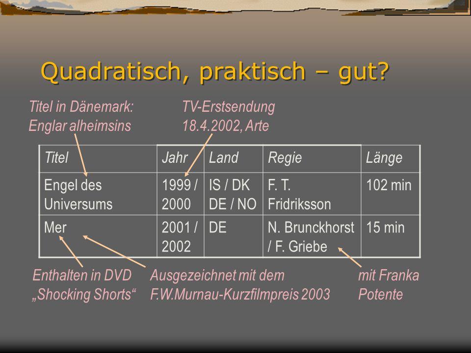 Relationen »aus der Tüte«: 1:n TitelJahrLandRegieLänge Liegen lernen2003DEH.