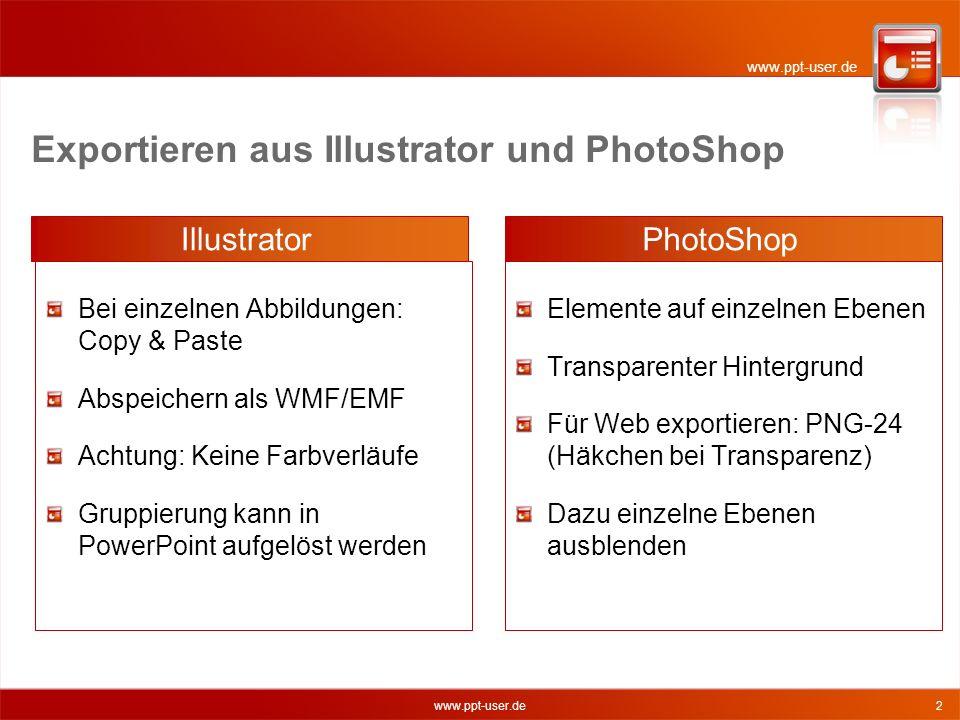 www.ppt-user.de 3 Größe von Bitmap-Grafiken aus PhotoShop Die Anforderungen sind unterschiedlich, je nachdem, ob die Präsentation nur projiziert oder auch gedruckt wird.