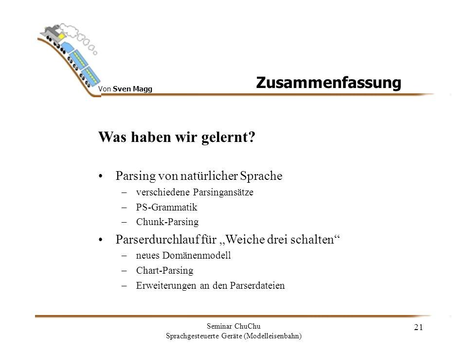 Von Sven Magg Seminar ChuChu Sprachgesteuerte Geräte (Modelleisenbahn) 22 ENDE