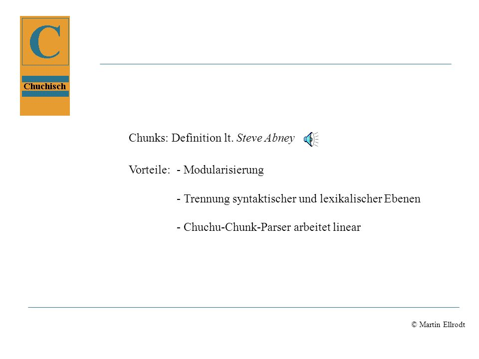 Von Sven Magg Seminar ChuChu Sprachgesteuerte Geräte (Modelleisenbahn) 7 Parserkomponenten Keyboard_parser Morphologie Lattice_loader_agent chuchu_lexicon.txt chuchu_grammar.txt chuchu_domain.ciclop chuchu_lexconcepts.ciclop chuchu_dep.txt chuchu_caseframes.txt